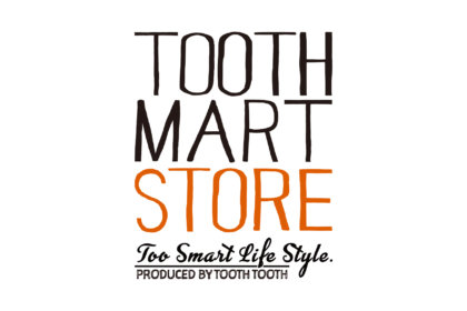 「TOOTH TOOTH」のオンラインショップ『TOOTH TOOTH MART STORE』がオープン!<br/><br/>/ TOOTH TOOTH